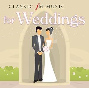 Classic FM Music For Weddings