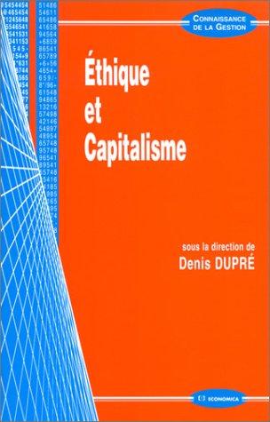 Ethique et Capitalisme par Denis Dupré