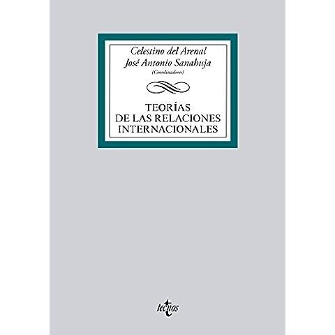 Teorías De Las Relaciones Internacionales (Derecho - Biblioteca Universitaria De Editorial Tecnos)