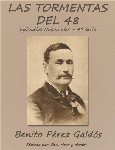 Las tormentas del 48 (Episodios nacionales) por Benito Pérez Galdós
