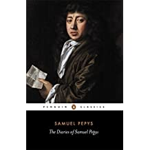 The Diary of Samuel Pepys: A Selection (Penguin Classics)
