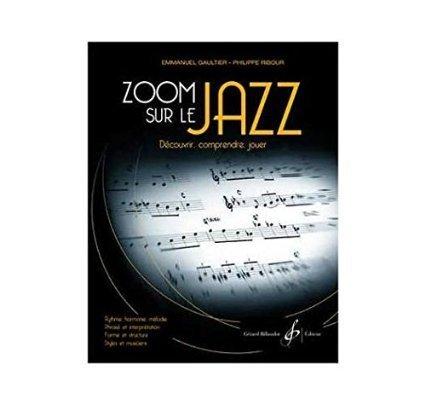 Zoom Sur le Jazz par Emmanuel Gaultier, Philippe Ribour
