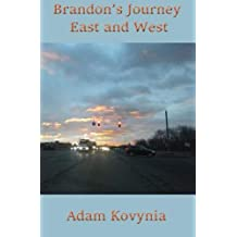 Brandon's Journey East and West