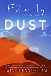 The Family Made of Dust: A Novel of Loss and Rebirth in the Australian Outback