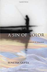 Sin of Color: A Novel of Obsession