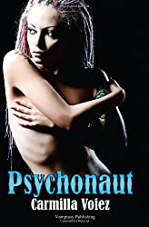 Psychonaut by Carmilla Voiez (2014-02-14)