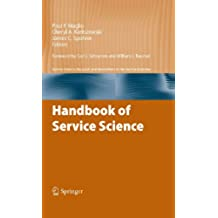 Handbook of Service Science (Service Science: Research and Innovations in the Service Economy) (English Edition)
