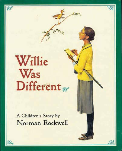 Willie Was Different: A Children's Story a Children's Story -