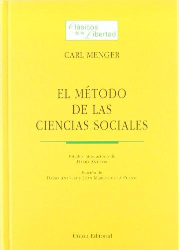 El método de las ciencias sociales por Carl Menger
