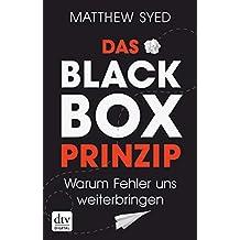 Das Black-Box-Prinzip: Warum Fehler uns weiterbringen (German Edition)