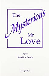 Mysterious Mr Love (Acting Edition)