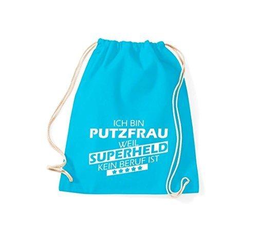 Shirtstown Borse palestra Sono Putzfrau, perché Super eroe niente Occupazione è - turchese, 37 cm x 46 cm turchese