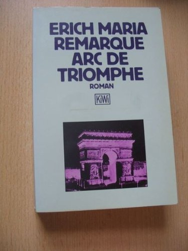 Arc de Triomphe (Fiction, Poetry & Drama)