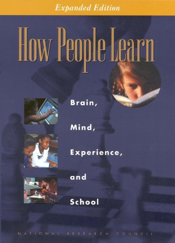 How People Learn: Brain, Mind, Experience, and School: Expanded Edition por National Research Council