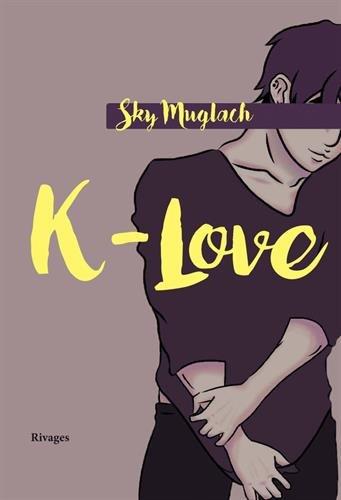 K-Love par Sky Muglach