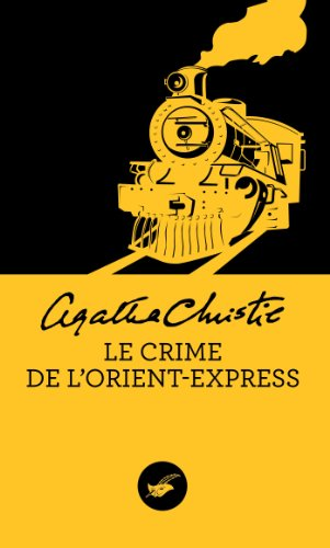 Le crime de l'Orient-Express (Nouvelle traduction révisée) (Masque Christie t. 9) (French Edition)
