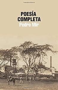 Poesía Completa par Pedro Mir