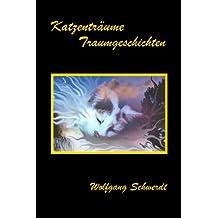 Träumkatzen, Traumgeschichten