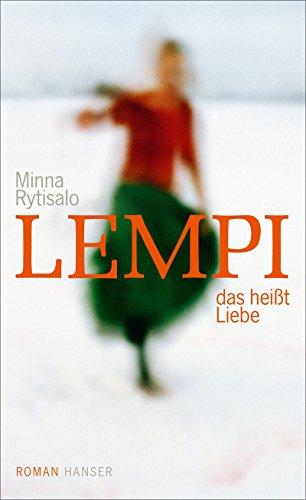 Lempi, das heißt Liebe: Roman