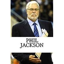 Phil Jackson: A Biography