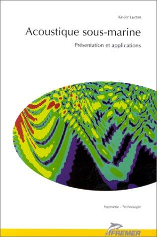 Acoustique sous-marine. : Présentation et applications