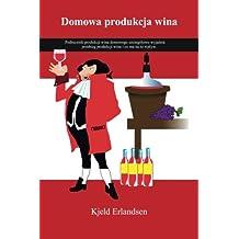 Domowa produkcja wina