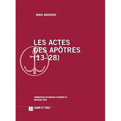 Les Actes des Apôtres (13-28): Commentaire du Nouveau Testament, 5b