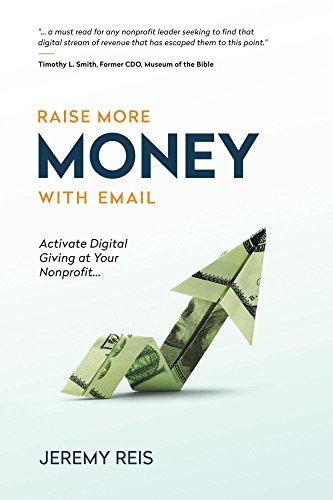 Raise More Money with Email: Activate Digital Giving at Your Nonprofit