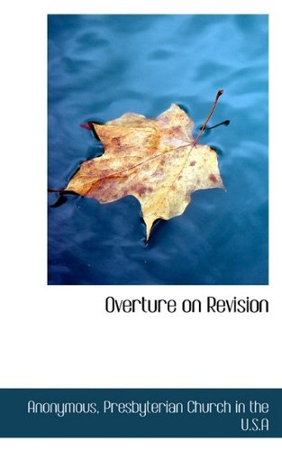 Overture on Revision