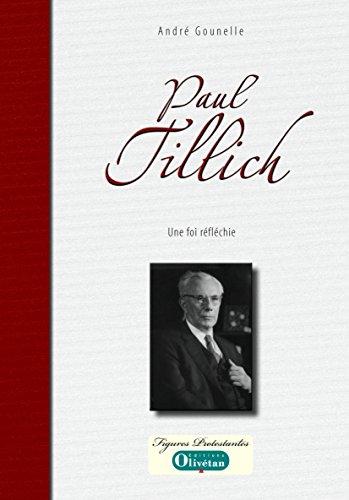 Paul Tillich - Une foi réfléchie