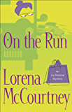 On the Run (An Ivy Malone Mystery Book #3): A Novel