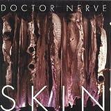 Songtexte von Doctor Nerve - Skin