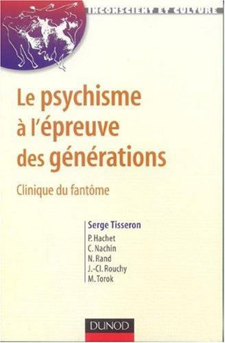 Le psychisme à l'épreuve des générations