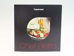 tupperware c livre de cuisine chef bistro nouveau cuisine maison. Black Bedroom Furniture Sets. Home Design Ideas