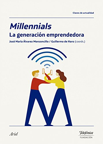 Millennials, la generación emprendedora