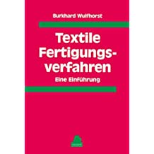 Textile Fertigungsverfahren: Eine Einführung
