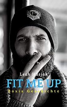 Fit me up: Boxis Geschichte von [Hasjak, Leah]