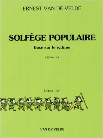 Solfège Populaire basé sur le rythme - Clé de sol par Ernest Van de Velde