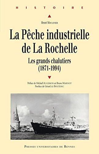 La pche industrielle de La Rochelle