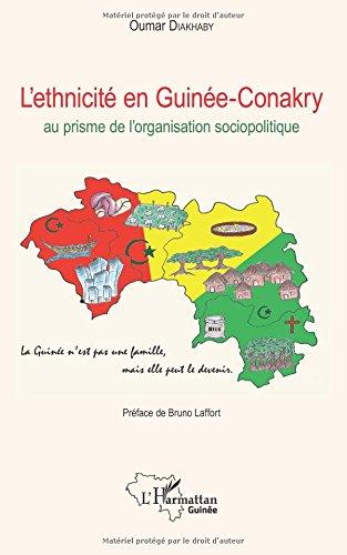L'ethnicité en Guinée-Conakry: au prisme de l'organisation sociopolitique par Oumar Diakhaby