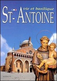 St. Antoine. Vie et basilique par Silvana Poletti
