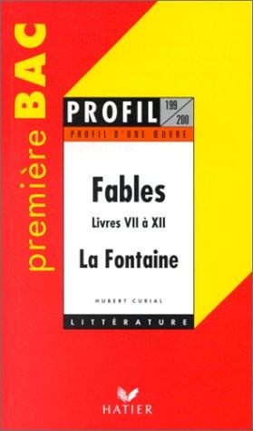 Profil d'une oeuvre : Fables, livres VII à XII, La Fontaine