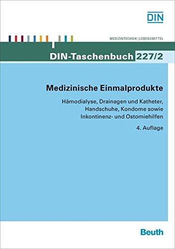 Medizinische Einmalprodukte: Hmodialyse, Drainagen und Katheter, Handschuhe, Kondome sowie Inkontinenz- und Ostomiehilfen