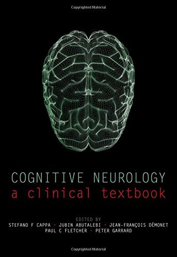 Cognitive Neurology: A clinical textbook (2008-02-28)