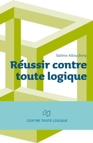 Téléchargement mp3 de jungle book REUSSIR CONTRE TOUTE LOGIQUE PDF ePub B00GMQXZQ2