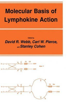 [(Molecular Basis of Lymphokine Action)] [By (author) David R. Webb ] published on (February, 1988)