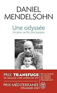 Une Odyssée : Un père, un fils, une épopée par Mendelsohn