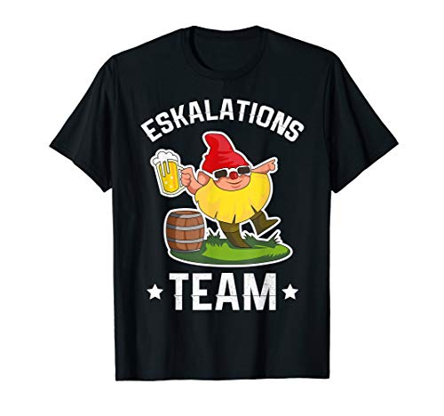 Gartenzwerg Eskalations Team T-Shirt – Party Bier Saufen