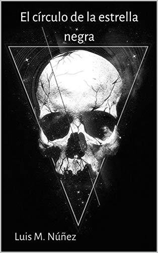 El círculo de la estrella negra (Los casos de la agente Utrilla nº 3)