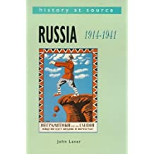 By John Laver Russia, 1914-41 (History at Source)